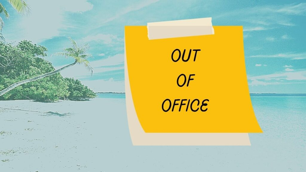 out of officeというメモ書きのイラスト